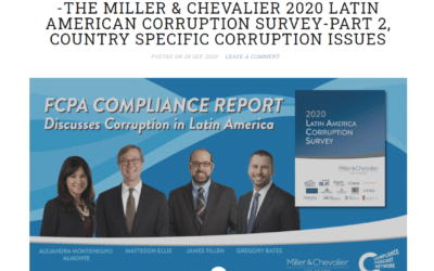 FCPA COMPLIANCE REPORT-EPISODE 505 – The Miller & Chevalier 2020 latin american corruption survey – Part 2, country specific corruption issues