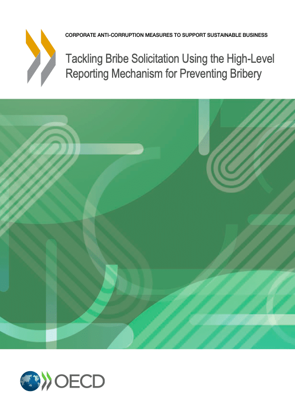 Tackling Bribe Solicitation Using the High-Level Reporting Mechanism for Preventing Bribery
