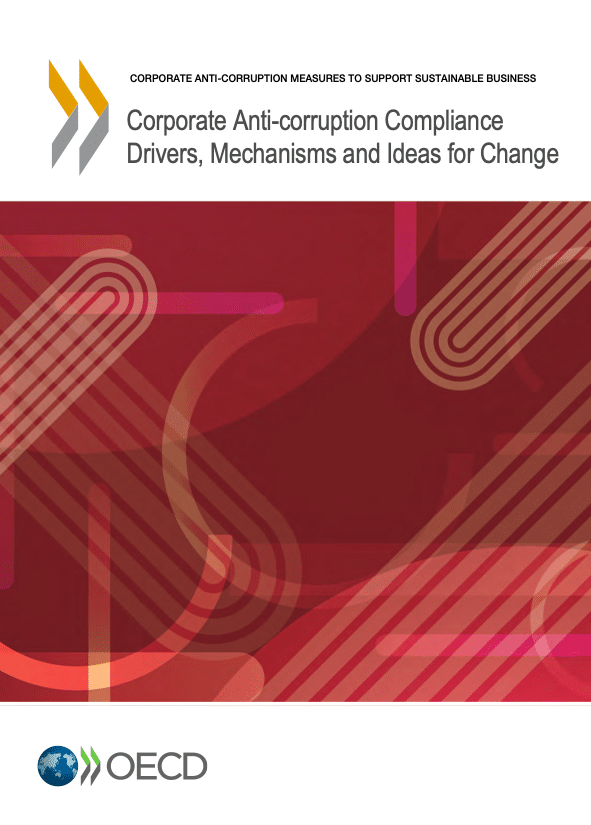 OCDE Corporate Anti-corruption Compliance Drivers, Mechanisms and Ideas for Change