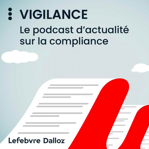 [Podcast] Vigilance, Episode 1 par Lefebvre Dalloz